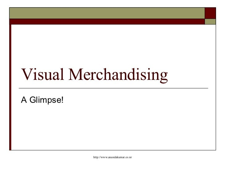 Visual Merchandising A Glimpse!