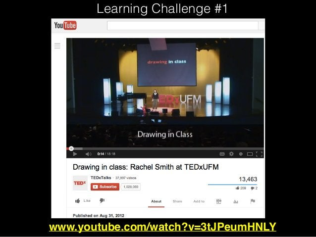www.youtube.com/watch?v=3tJPeumHNLY Learning Challenge #1