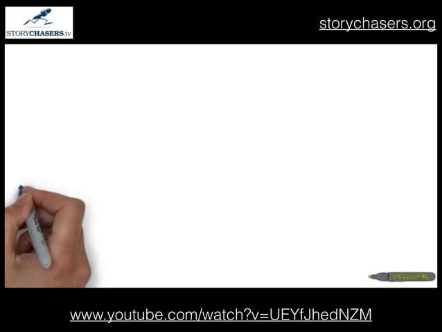 www.youtube.com/watch?v=UEYfJhedNZM storychasers.org