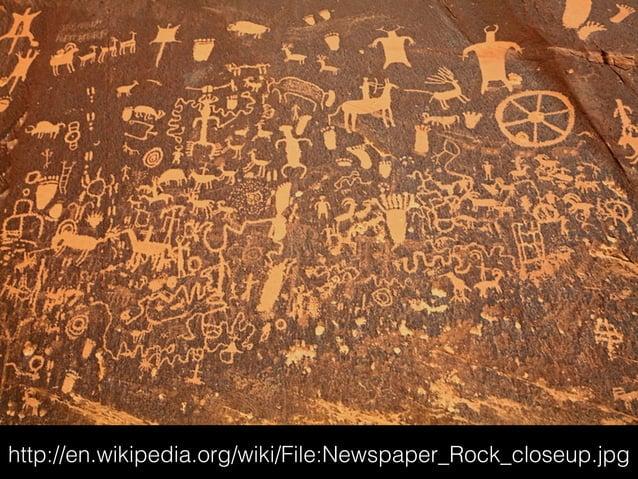 http://en.wikipedia.org/wiki/File:Newspaper_Rock_closeup.jpg