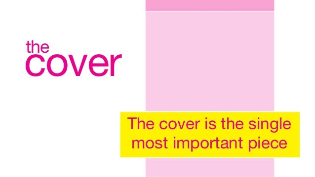 cover the The cover is the single most important piece