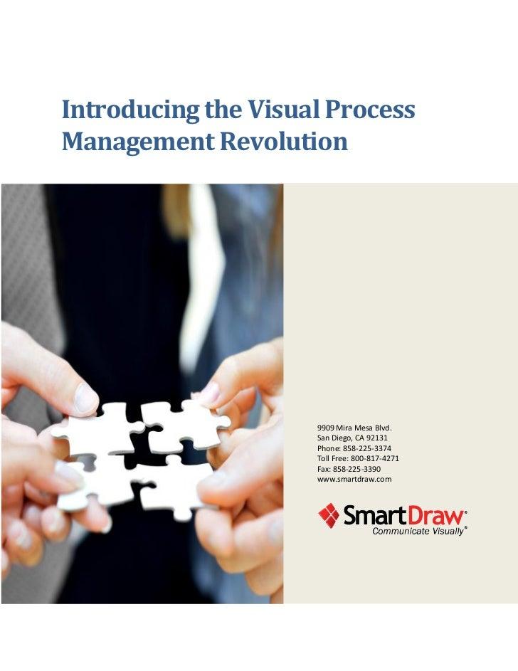 Introducing the Visual ProcessManagement Revolution                     9909 Mira Mesa Blvd.                     San Diego...