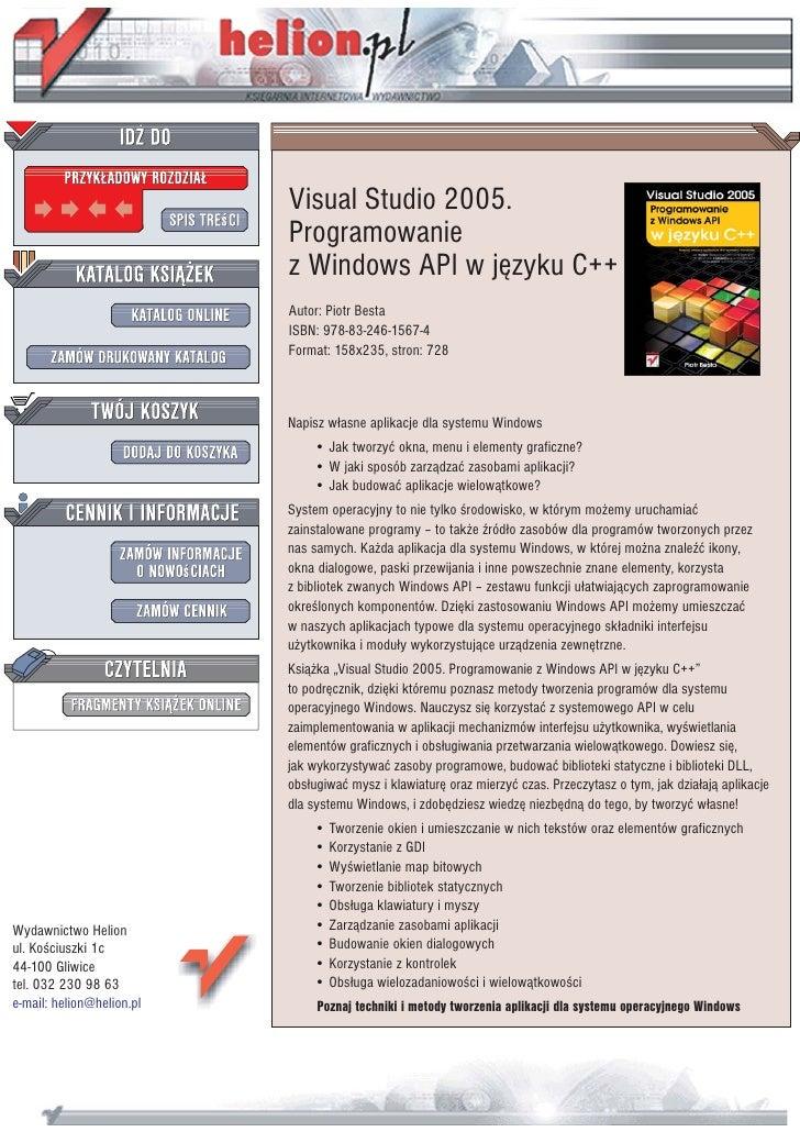 Visual Studio 2005.                            Programowanie                            z Windows API w jêzyku C++        ...