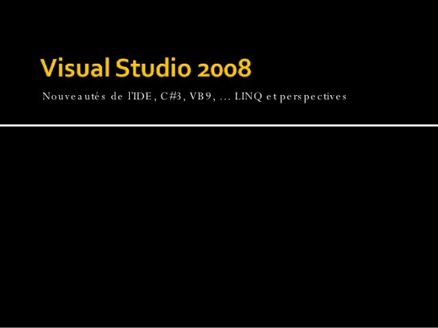 Visual Studio 2008 Overview
