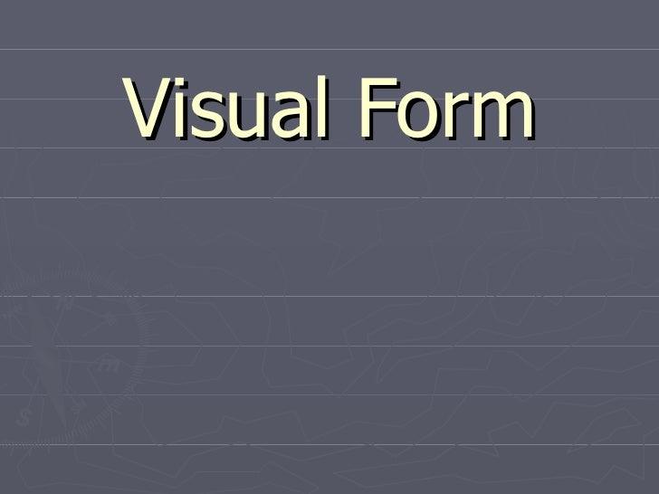 Visual Form