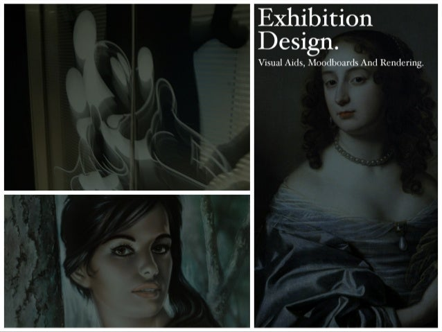 Exhibition Design.   Visual Aids,  Moodboards And Rendering.