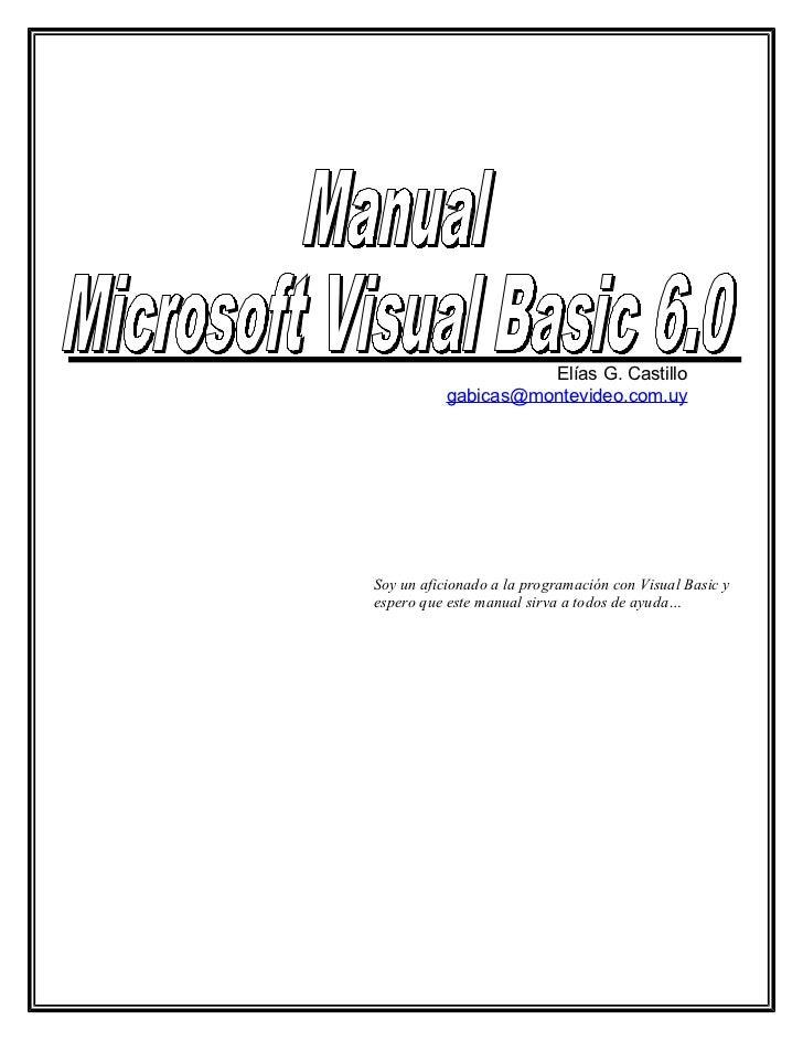 Elías G. Castillo           gabicas@montevideo.com.uySoy un aficionado a la programación con Visual Basic yespero que este...