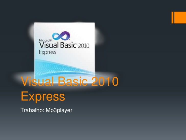 Visual Basic 2010ExpressTrabalho: Mp3player