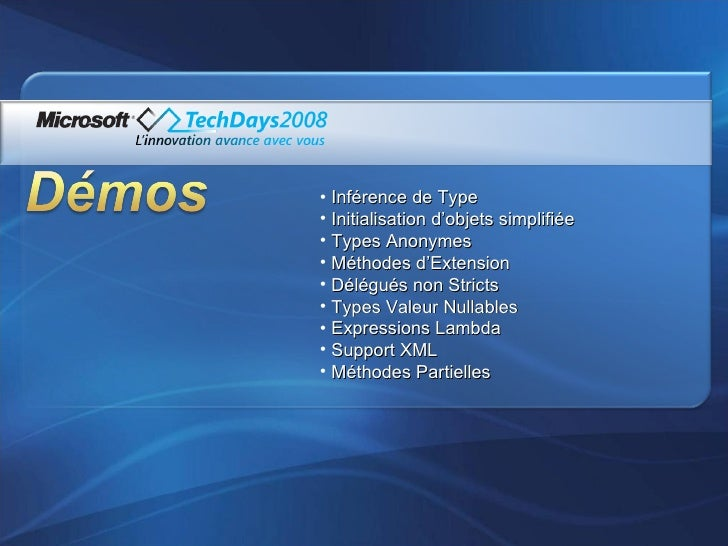 <ul><li>Inférence de Type </li></ul><ul><li>Initialisation d'objets simplifiée </li></ul><ul><li>Types Anonymes </li></ul>...