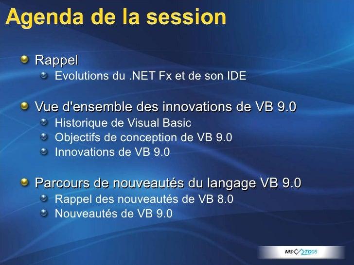 <ul><li>Rappel </li></ul><ul><ul><li>Evolutions du .NET Fx et de son IDE </li></ul></ul><ul><li>Vue d'ensemble des innovat...