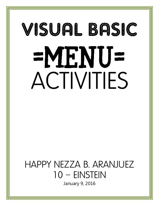 ACTIVITIES HAPPY NEZZA B. ARANJUEZ 10 – EINSTEIN January 9, 2016