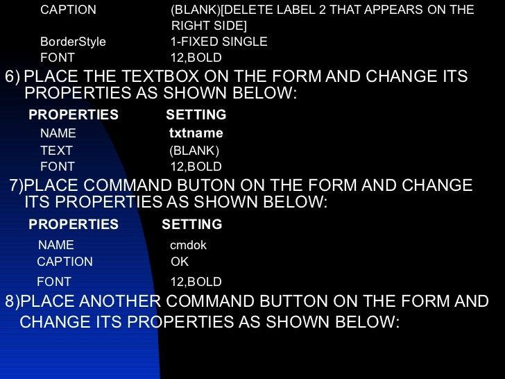 <ul><li>CAPTION  (BLANK)[DELETE LABEL 2 THAT APPEARS ON THE  </li></ul><ul><li>RIGHT SIDE] </li></ul><ul><li>BorderStyle  ...