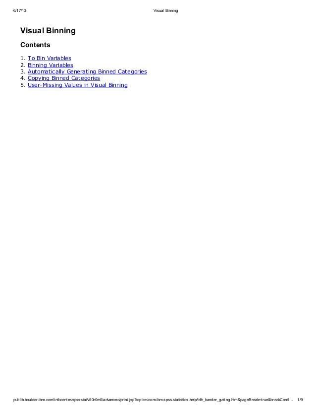 6/17/13 Visual Binning publib.boulder.ibm.com/infocenter/spssstat/v20r0m0/advanced/print.jsp?topic=/com.ibm.spss.statistic...
