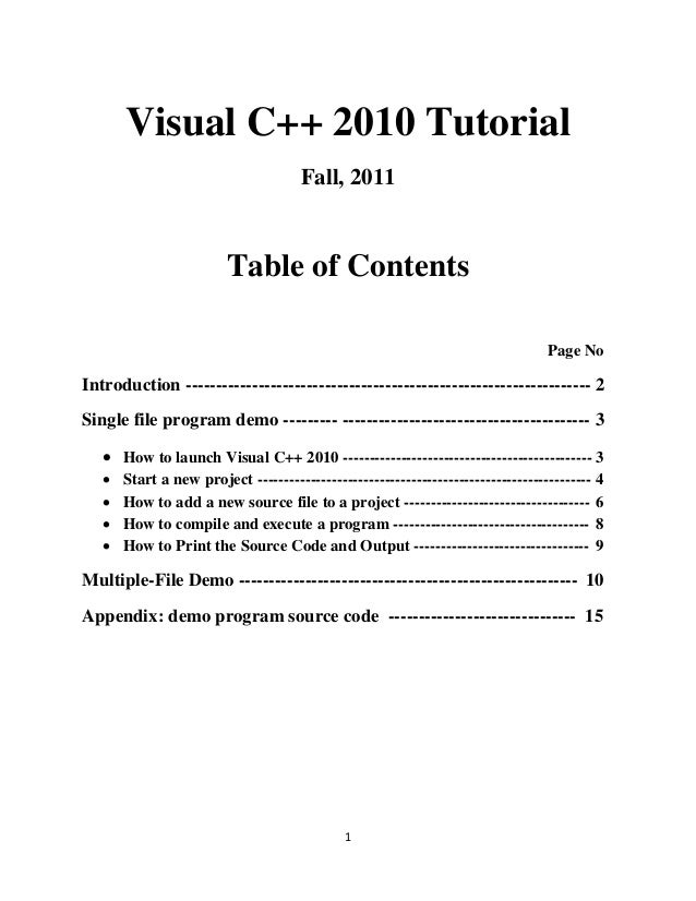 Visual C++ 2010 Tutorial                                      Fall, 2011                         Table of Contents        ...
