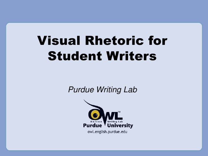 Visual Rhetoric for Student Writers Purdue Writing Lab
