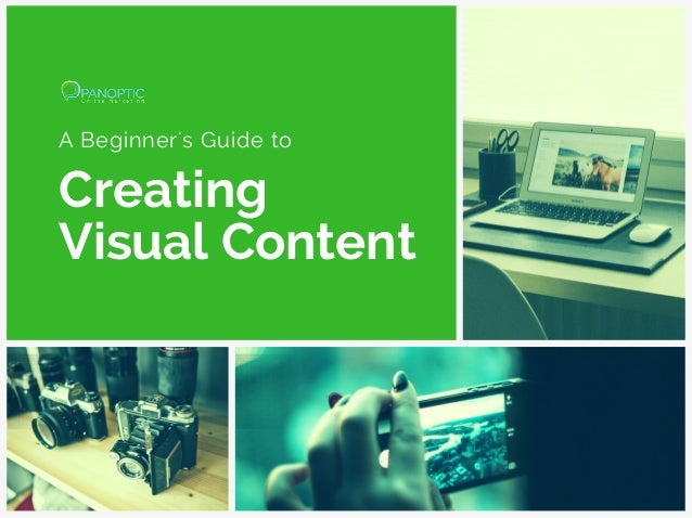 A Beginner's Guide to Creating Visual Content