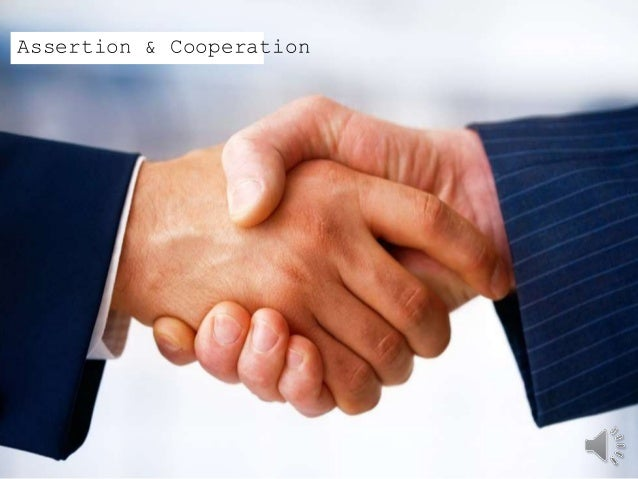 Assertion & Cooperation