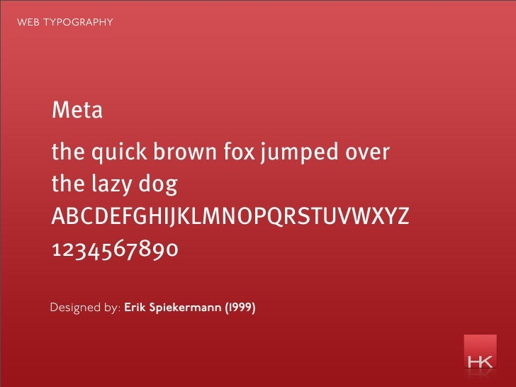 web typography         Meta     the quick brown fox jumped over     the lazy dog     ABCDEFGHIJKLMNOPQRSTUVWXYZ     1234567...