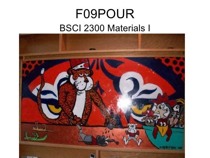 F09POUR BSCI 2300 Materials I