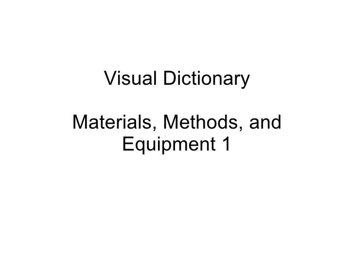 Visual Dictionary Materials, Methods, and Equipment 1