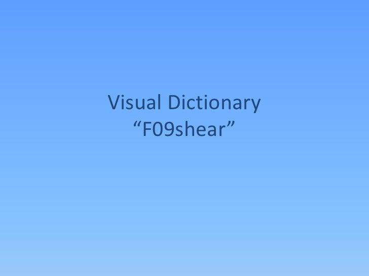 """Visual Dictionary""""F09shear""""<br />"""