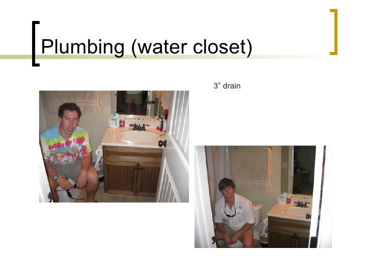 "Plumbing (water closet) 3"" drain"
