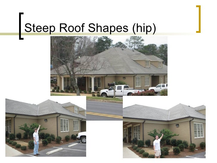 Steep Roof Shapes (hip)