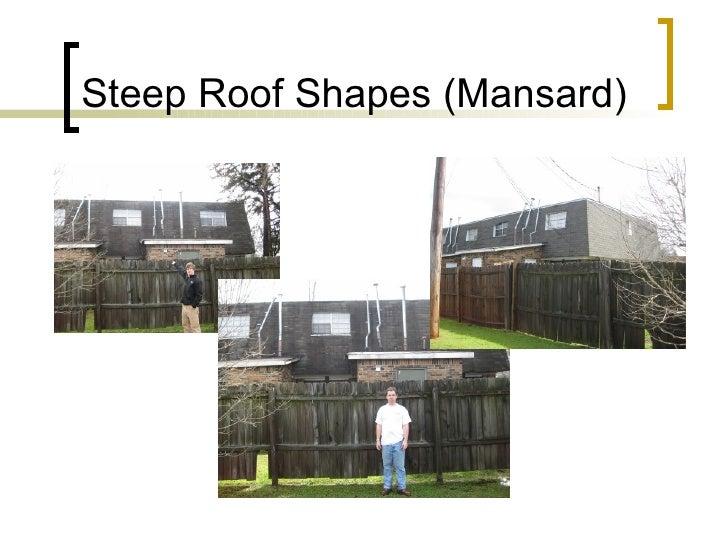 Steep Roof Shapes (Mansard)
