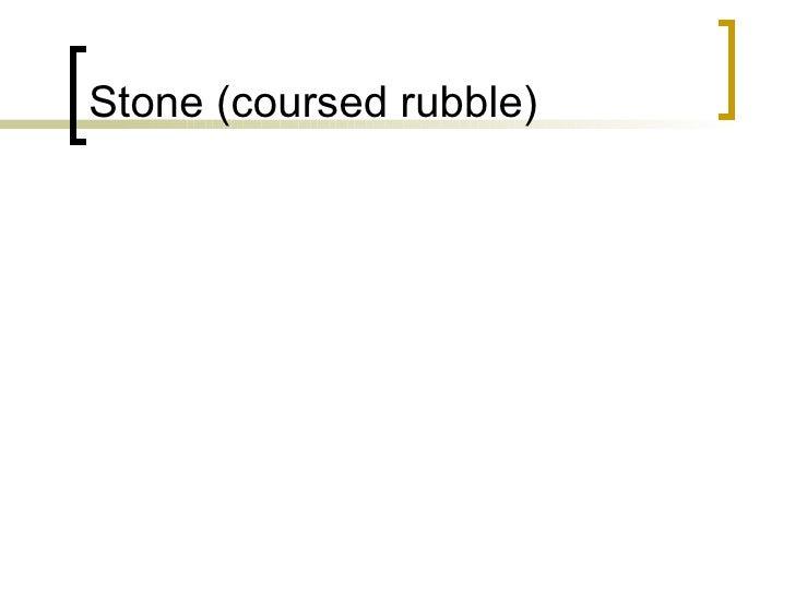 Stone (coursed rubble)