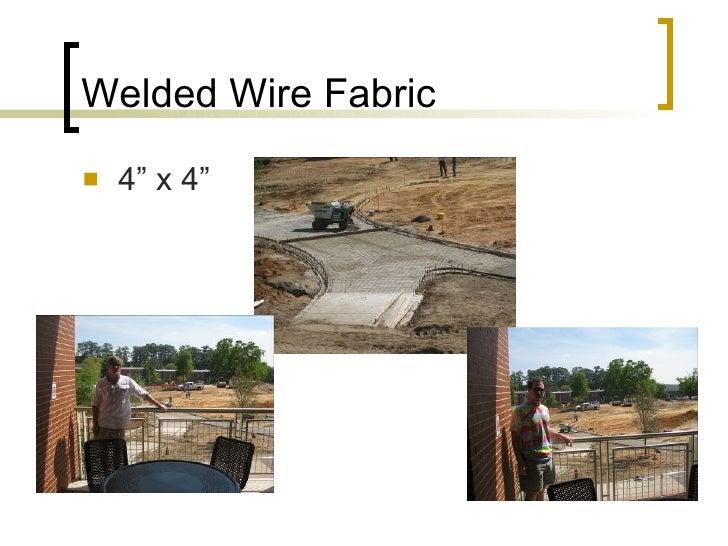 "Welded Wire Fabric <ul><li>4"" x 4"" </li></ul>"