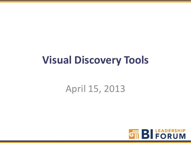 Visual Discovery ToolsApril 15, 2013