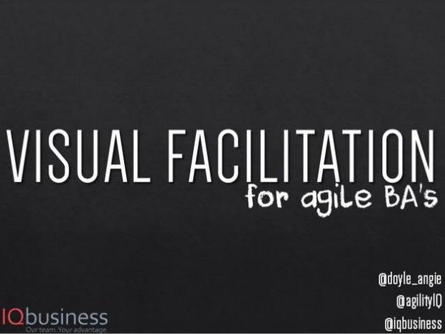 Visual facilitation for agile BAs