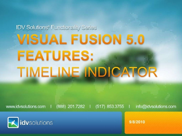 IDV Solutions® Functionality Series<br />VISUAL fusion 5.0 <br />Features: Timeline Indicator<br />