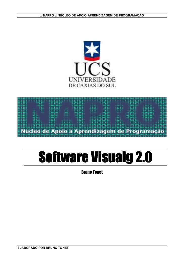 .: NAPRO :. NÚCLEO DE APOIO APRENDIZAGEM DE PROGRAMAÇÃO               Software Visualg 2.0                                ...