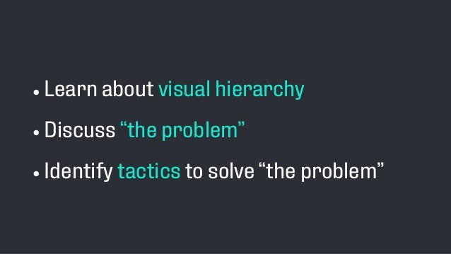 Visual Hierarchy in a Mobile Design World Slide 3
