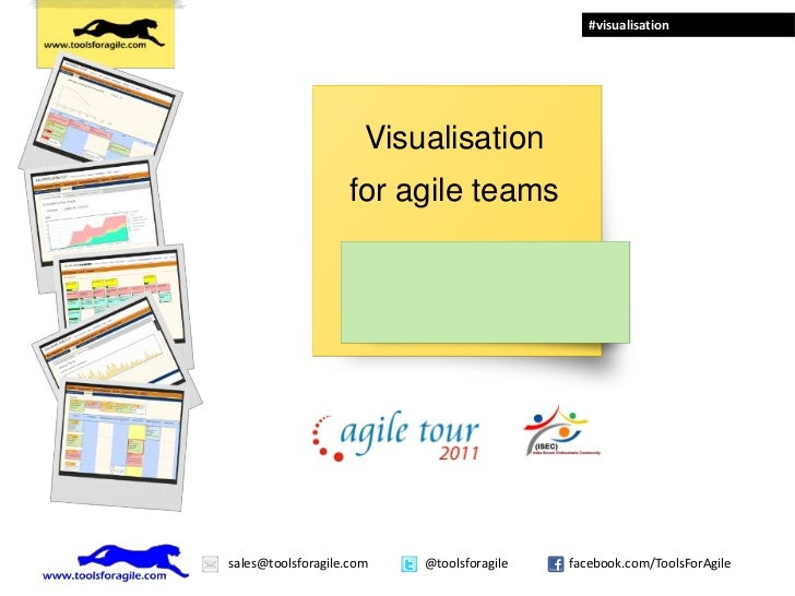 #visualisation                      Visualisation                   for agile teamssales@toolsforagile.com   @toolsforagil...