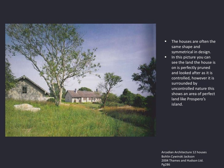    The houses are often the      same shape and      symmetrical in design.     In this picture you can      see the lan...