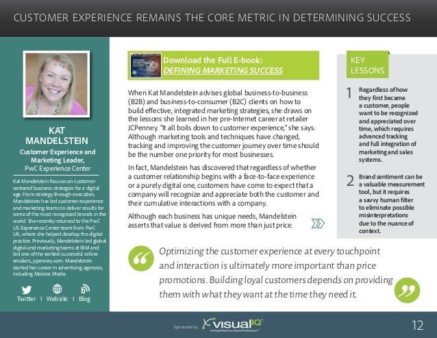"""""""Optimizing the customer experience across every touchpoint and interaction is ultimately more important than price promot..."""