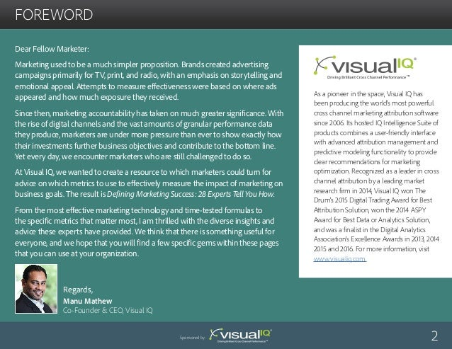 foreword As a pioneer in the space, Visual IQ has been producing the world's most powerful cross channel marketing attribu...