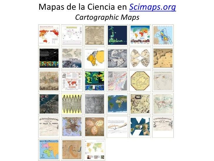 Mapas de la Ciencia en Scimaps.org         Cartographic Maps