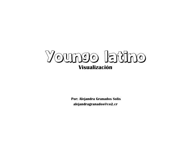 VisualizaciónPor: Alejandra Granados Solís alejandragranados@co2.cr