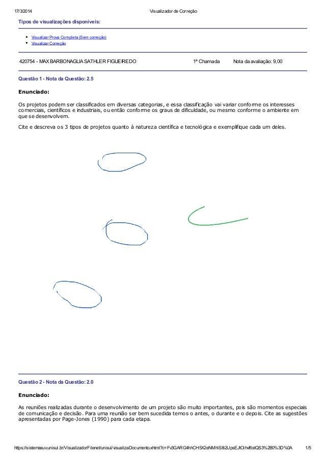 17/3/2014 Visualizador de Correção https://sistemasuv.unisul.br/VisualizadorFilenet/unisul/visualizaDocumento.xhtml?c=Fv3G...