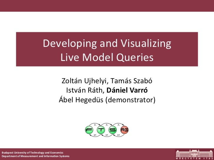 Developing	  and	  Visualizing	                                     Live	  Model	  Queries	                               ...