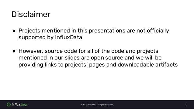 Rick Spencer & Wojciech Kocjan [InfluxData]   Visualizing InfluxDB 2.0 Dashboards   InfluxDays Virtual Experience NA 2020 Slide 2