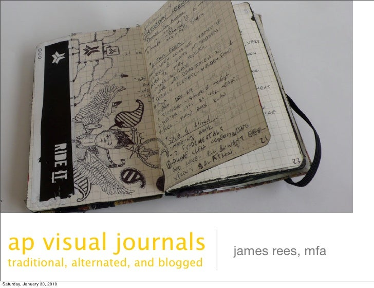 n           ap visual journals                     james rees, mfa       traditional, alternated, and blogged     Saturday...