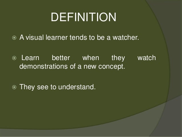 Learning Styles: Visual Learner