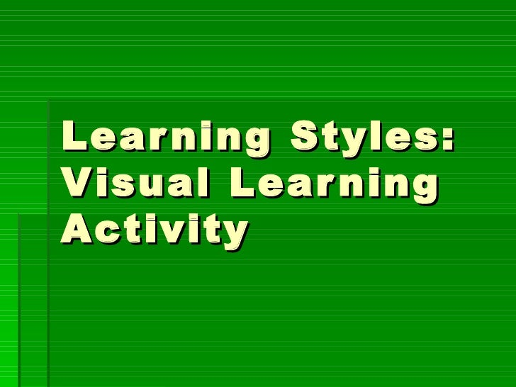 Learning Styles: Visual Learning Activity