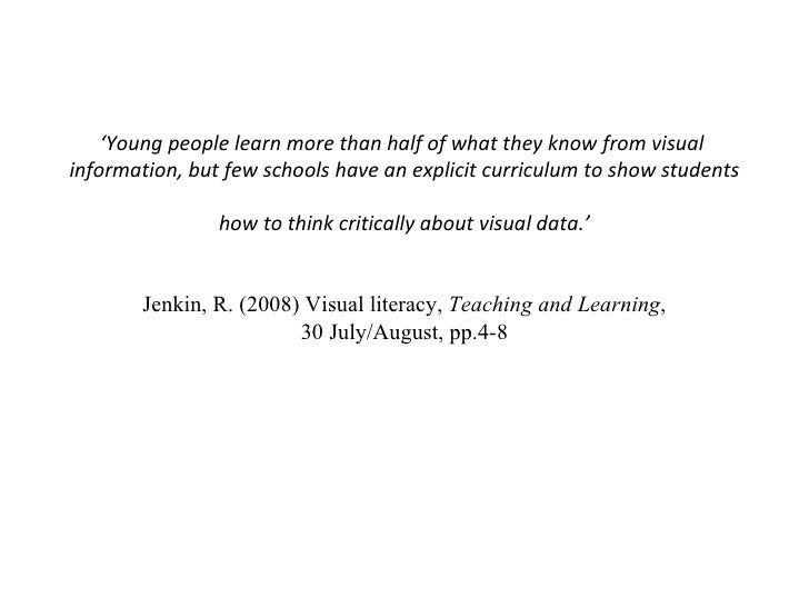 visual literacy examination of images without Visual literacy has been an area of study and investigation since the 1960s,   early definitions of visual literacy emphasized image interpretation and the skills   evaluated the information presented in charts26 one local study reports no.