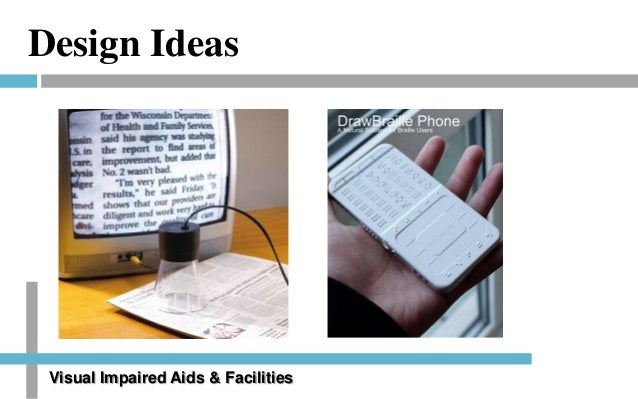 Classroom Design For Visually Impaired : Visually impaired as a design challenge