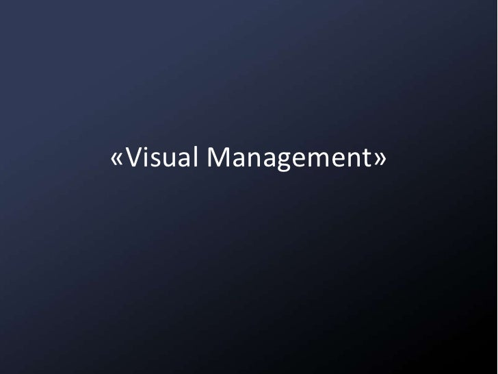 «Visual Management»<br />